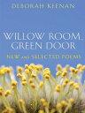 Willow Room, Green Door: New a...