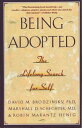 Being Adopted: The Lifelong Search for Self BEING ADOPTED (Anchor Book...