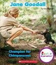 Jane Goodall: Champion for Chimpanzees (Rookie Biographies) JANE GOODALL CHAMPION FOR CHIM (Rookie Biographies)