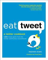 Eat_Tweet��_A_Twitter_Cookbook