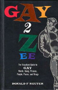 Gay-2-Zee��_A_Dictionary_of_Sex