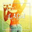 ショッピングSelection L.A. GIRL-LIFE STYLE MUSIC SELECTION- [ (V.A.) ]