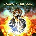 Tygers Of Pan Tang [ タイガース・オブ・パンタン ]