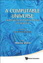 A Computable Universe: Understanding and Exploring Nature as Computati...