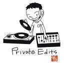 PRIVATE EDITS [ Jazztronik ]