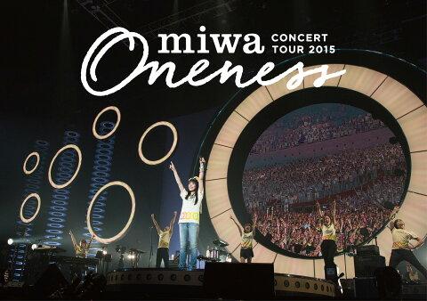miwa concert tour 2015 ONENESS 〜完全版〜【Blu-ray】 [ miwa ]