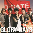 GLORY DAYS(��������A CD+DVD)