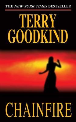 Chainfire CHAINFIRE (Sword of Truth (Paperback)) [ Terry Goodkind ]