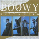 JUST A HERO(Blu-spec CD) [ BOOWY ]