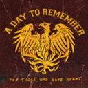 【輸入盤】For Those Who Have Heart (+dvd) [ Day To Remember ]