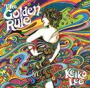 The Golden Rule [ KEIKO LEE ]