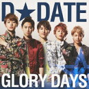 GLORY DAYS(�̾���A CD+DVD)