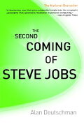 The Second Coming of Steve Jobs 2ND COMING OF STEVE JOBS at rakuten: 9780767904339