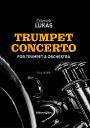 ルカーシュ, Zdenek: トランペット協奏曲: 指揮者用大型スコア