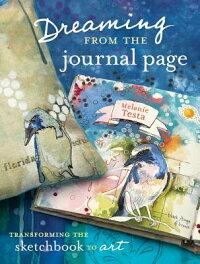 DreamingfromtheJournalPage:TransformingtheSketchbooktoArt