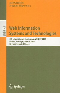 WebInformationSystemsandTechnologies:5thInternationalConference,Webist2009,Lisbon,Portuga