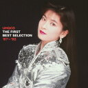 森高千里 UHQCD THE FIRST BEST SELECTION '87〜'92 [ 森高千里 ]