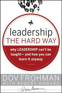 Leadership_the_Hard_Way��_Why_L