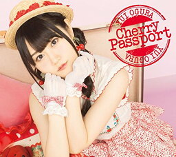Cherry Passport (CD+DVD) [ <strong>小倉唯</strong> ]