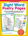 Sight Word Poetry Pages: 100 Fill-In-The-Blank Practice Pages That Help Kids Really Learn the Top Hi SIGHT WORD POETRY PAGES [..