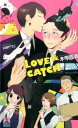 LOVE��CATCH [ �،����� ]