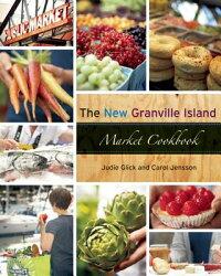 TheNewGranvilleIslandMarketCookbook