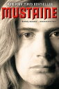 Mustaine: A Heavy Metal Memoir MUSTAINE
