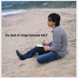 The Best of Shogo Hamada vol.2 [ <strong>浜田省吾</strong> ]