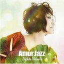 Amor Jazz [ 渡辺真知子 ]