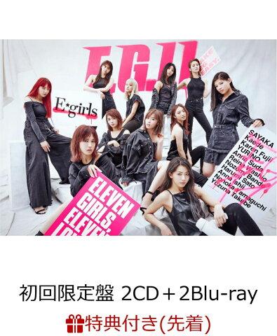 【先着特典】E.G.11 (初回限定盤 2CD+2Blu-rau+スマプラ) (B2ポスター付き) [ E-girls ]