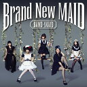 Brand New MAID (Type-A CD+DVD) [ BAND-MAID ]