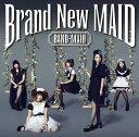 Brand New MAID (Type-B CD) [ BAND-MAID ]