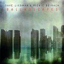 【輸入盤】Balladscapes [ Dave Liebman (David) / Richie Beirach ]