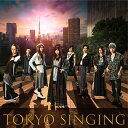TOKYO SINGING (初回限定映像盤 CD+Blu-ray) [ 和楽器バンド ]