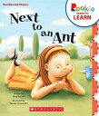 Next to an Ant ROOKIE READER NEXT TO AN ANT (Rookie Readers: Ready to ...