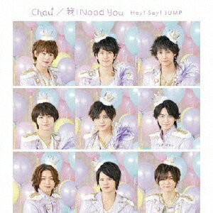 Chau#/我 I Need You [ Hey! Say! JUMP ]
