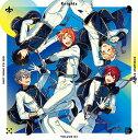 あんさんぶるスターズ! ユニットソングCD 3rd vol.02 Knights [ ]
