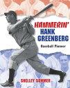 Hammerin' Hank Greenberg: Baseball Pioneer HAMMERI