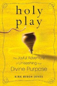 Holy_Play��_The_Joyful_Adventur