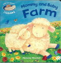 Mommy and Baby Farm [洋書] [ Melanie Mitchell ]
