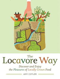 The_Locavore_Way��_Discover_and