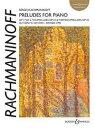 【輸入楽譜】ラフマニノフ, Sergei: ピアノのための前奏曲集(オーセンティック・エディション)/Threlfall & Donohoe編曲 [ ラフマニノフ, Sergei ]