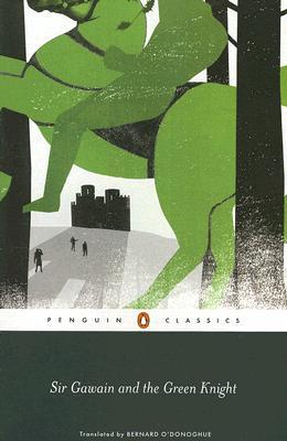 Sir Gawain and the Green Knight SIR GAWAIN & THE GREEN KNIGHT [ Anonymous ]