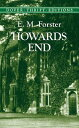 Howards End HOWARDS END (Dover Thrift Editions) [ E. M. Forster ]