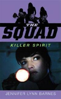The_Squad��_Killer_Spirit