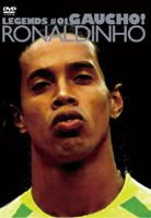 ロナウジーニョ/LEGENDS GAUCHO!#01 RONALDINHO