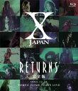 X JAPAN RETURNS 完全版 1993.12.31 【Blu-ray】 [ X JAPAN ]