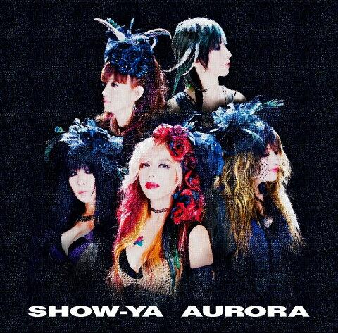 AURORA [ SHOW-YA ]