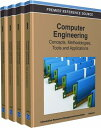 Computer Engineering: Concepts, Methodologies, Tools and Applications COMPUTER ENGINEERING (Contemporary Research in Information Science and Technology) [ Irma ]