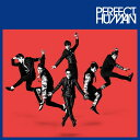PERFECT HUMAN (通常盤TYPE-A CD+DVD) [ RADIO FISH ]
